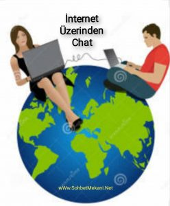 İnternet Üzerinden Chat